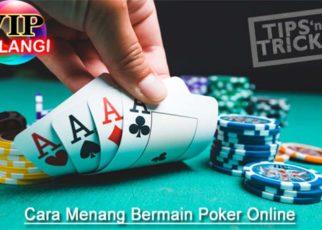 Strategi, Aturan Dan Cara Bermain Poker